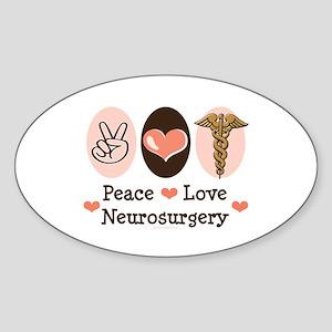 Peace Love Neurosurgery Oval Sticker