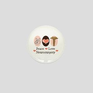 Peace Love Neurosurgery Mini Button