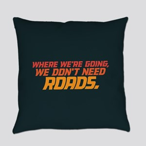 Don't Need Roads Everyday Pillow