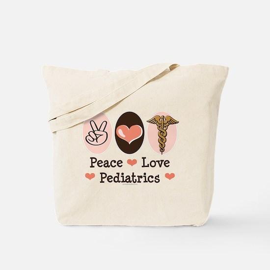 Peace Love Pediatrics Tote Bag