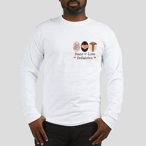 Peace Love Pediatrics Long Sleeve T-Shirt