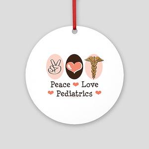 Peace Love Pediatrics Ornament (Round)
