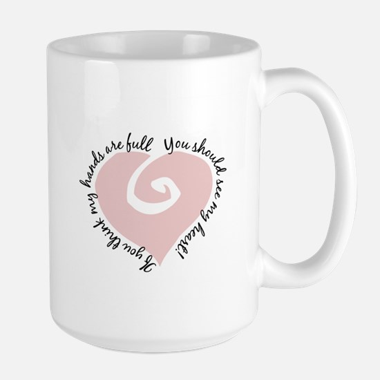 Full Hands Full Heart - Large Mug