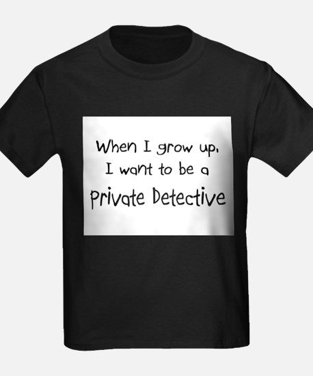 When I grow up I want to be a Private Detective Ki