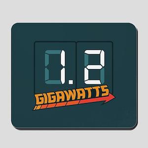 1.2 Gigawatts Mousepad
