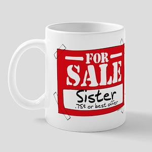 Sister For Sale Mug