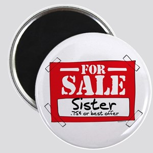 Sister For Sale Magnet