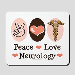 Peace Love Neurology Mousepad