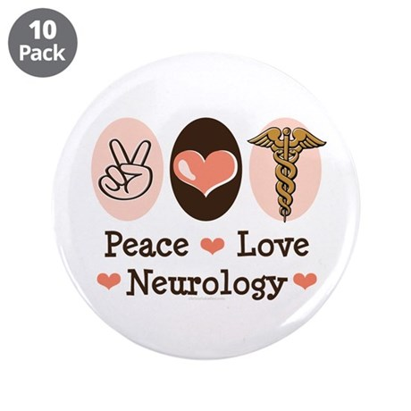 """Peace Love Neurology 3.5"""" Button (10 pack)"""