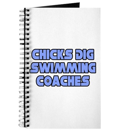 """Chicks Dig Swimming Coaches"" Journal"