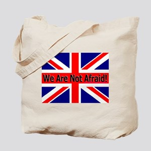 We Are Not Afraid Tote Bag