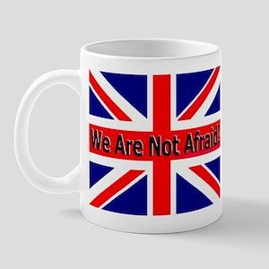 We Are Not Afraid Mug