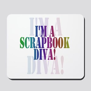 Scrapbook Diva Mousepad