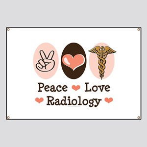 Peace Love Radiology Banner