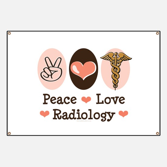 Peace Love Radiology Banner