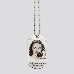 Call Your Mother Dog Tags