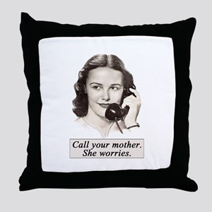 Call Your Mother Throw Pillow