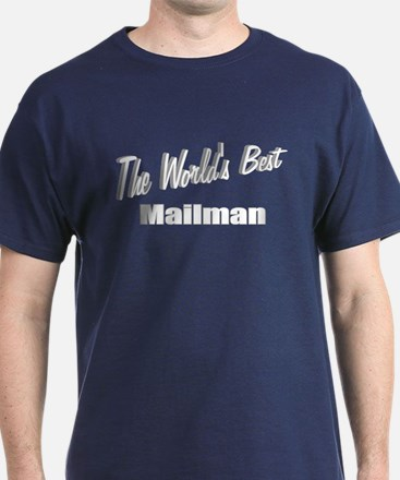 """The World's Best Mailman"" T-Shirt"