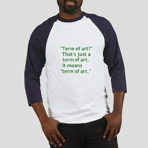 Term of Art Baseball Jersey