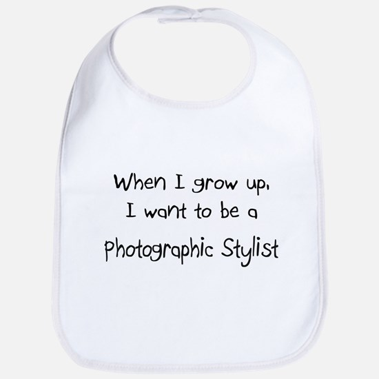 When I grow up I want to be a Photographic Stylist