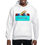 Ballot Fed Up Hooded Sweatshirt