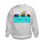 Ballot Fed Up Kids Sweatshirt