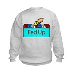 Ballot Fed Up Kids Sweatshirt