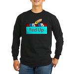 Ballot Fed Up Long Sleeve Dark T-Shirt