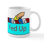 Ballot Fed Up Mug