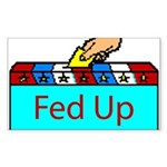 Ballot Fed Up Rectangle Sticker 50 pk)