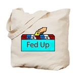 Ballot Fed Up Tote Bag