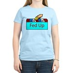 Ballot Fed Up Women's Light T-Shirt