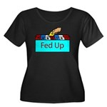 Ballot Fed Up Women's Plus Size Scoop Neck Dark T-