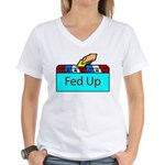Ballot Fed Up Women's V-Neck T-Shirt