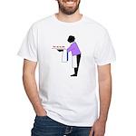 Your ass, my dear White T-Shirt