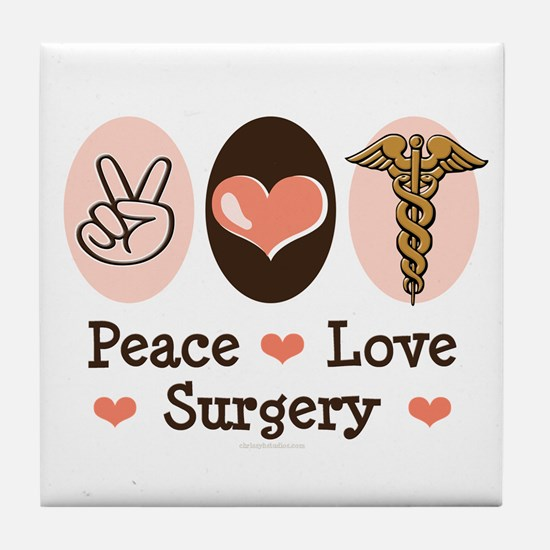 Peace Love Surgery Tile Coaster