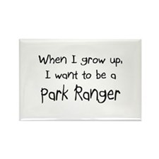When I grow up I want to be a Park Ranger Rectangl