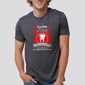 I'm A Proud Mom Of A Awesome Dentist T Shi T-Shirt