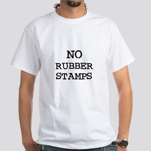 No Rubber Stamps White T-Shirt
