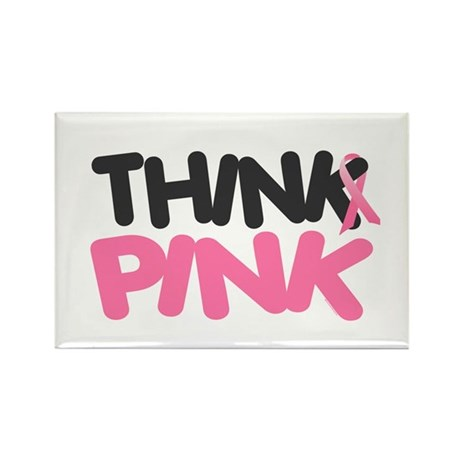Think Pink 4 Rectangle Magnet