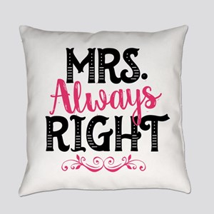 Mrs. Always Right Everyday Pillow