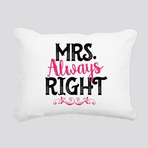 Mrs. Always Right Rectangular Canvas Pillow