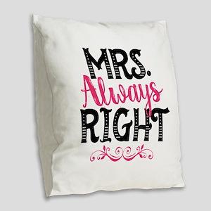 Mrs. Always Right Burlap Throw Pillow
