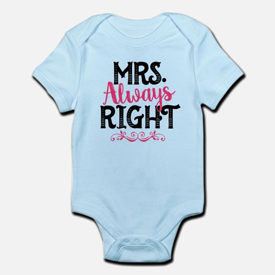 Mrs. Always Right Infant Bodysuit
