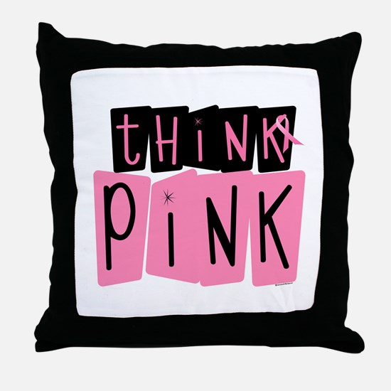 Think Pink 6 Throw Pillow