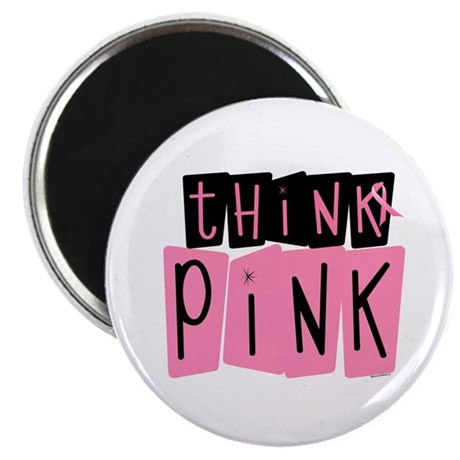 """Think Pink 6 2.25"""" Magnet (100 pack)"""