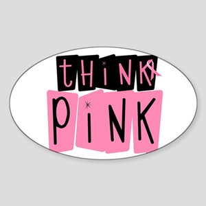 Think Pink 6 Oval Sticker