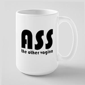 Ass the Other Vagina Large Mug