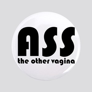 """Ass the Other Vagina 3.5"""" Button (100 pack)"""
