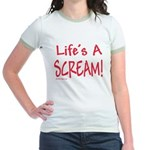 Life's A Scream! Jr. Ringer T-Shirt